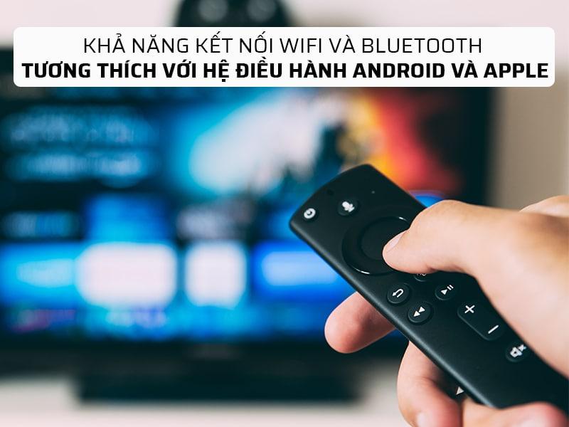 khả năng kết nối wifi và bluetooth
