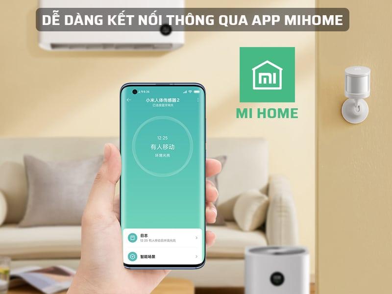 Dễ dàng kết nối thông qua App Mihome
