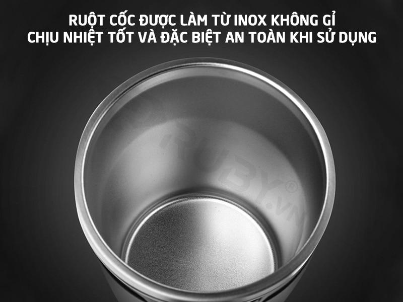 Ruột cốc làm từ inox không gỉ chịu nhiệt tốt