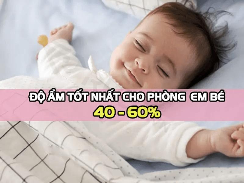 Độ ẩm phòng phù hợp cho trẻ sơ sinh